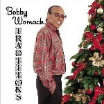 Traditions - Bobby Womack