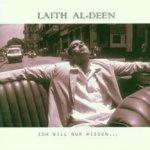 Ich will nur wissen - Laith Al-Deen