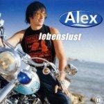 Lebenslust - Alex