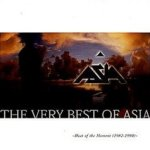 The Very Best Of Asia: Heat Of The Moment (1982 - 1990) - Asia