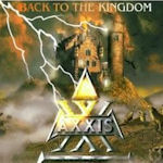 Back To The Kingdom - Axxis
