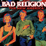 The New America - Bad Religion