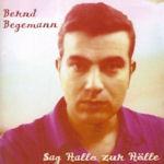 Sag Hallo zur Hölle - Bernd Begemann