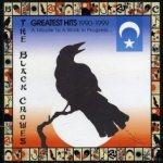 Greatest Hits 1990 - 1999 - A Tribute To A Work In Progress - Black Crowes