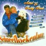 Schneeflockentanz - Astrid + Freddy Breck
