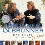 Ti Amo - Das Beste von 1996 - 2000 - Brunner + Brunner