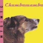 WYSIWYG - Chumbawamba
