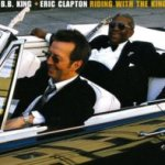 Riding With The King - {Eric Clapton} + B.B. King