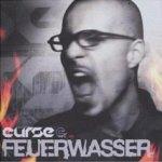 Feuerwasser - Curse