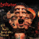 All Hell Breaks Loose - Destruction