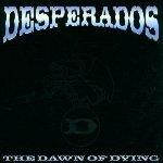 The Dawn Of Dying - Dezperadoz