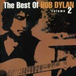 The Best Of Bob Dylan Volume 2 - Bob Dylan