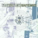 Reactionary - Face To Face