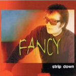 Strip Down - Fancy