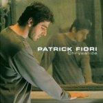 Chrysalide - Patrick Fiori