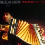 Eswaramoi 1992 - 1998 - Hubert von Goisern