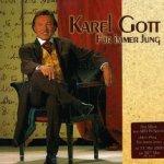 Für immer jung - Karel Gott