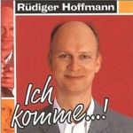 Ich komme! - Rüdiger Hoffmann