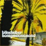 Honigmelonemond - Büne Huber