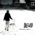 100 Broken Windows - Idlewild