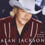 When Somebody Loves You - Alan Jackson