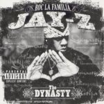 Roc La Familia - The Dynasty - Jay-Z