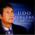 Mit 66 Jahren (Was wichtig ist...) - Udo J�rgens