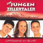 Gipfelwind im Bluat - Jungen Zillertaler