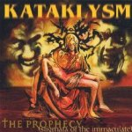 The Prophecy (Stigmata Of The Immaculate) - Kataklysm