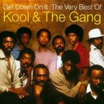 Get Down On It: The Very Best Of Kool And The Gang - Kool And The Gang