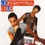 Loud - Lexy + K-Paul