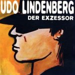 Der Exzessor - Udo Lindenberg