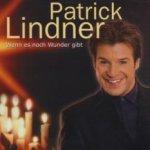 Wenn es noch Wunder gibt - Patrick Lindner
