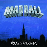 Hold It Down - Madball