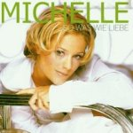 So was wie Liebe - Michelle