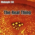 The Real Thing - Midnight Oil