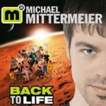 Back To Life - Michael Mittermeier