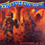Kingdom Of XII - Molly Hatchet