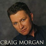 Craig Morgan - Craig Morgan