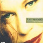 I Am A Woman - Sarah Jane Morris