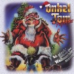 Ich glaub nicht an den Weihnachtsmann - {Onkel Tom} Angelripper