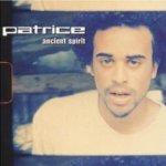 Ancient Spirit - Patrice