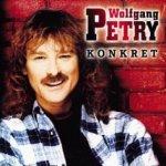 Konkret - Wolfgang Petry
