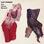 The Covers Record - Cat Power