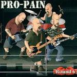 Round 6 - Pro-Pain