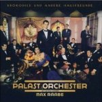 Krokodile und andere Hausfreunde - {Max Raabe} + das Palast-Orchester
