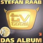 TV Total - Das Album - Stefan Raab