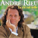 La vie est belle - Andre Rieu