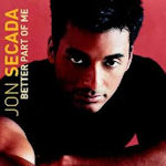 Better Part Of Me - Jon Secada