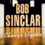 Champs Elysees - Bob Sinclar